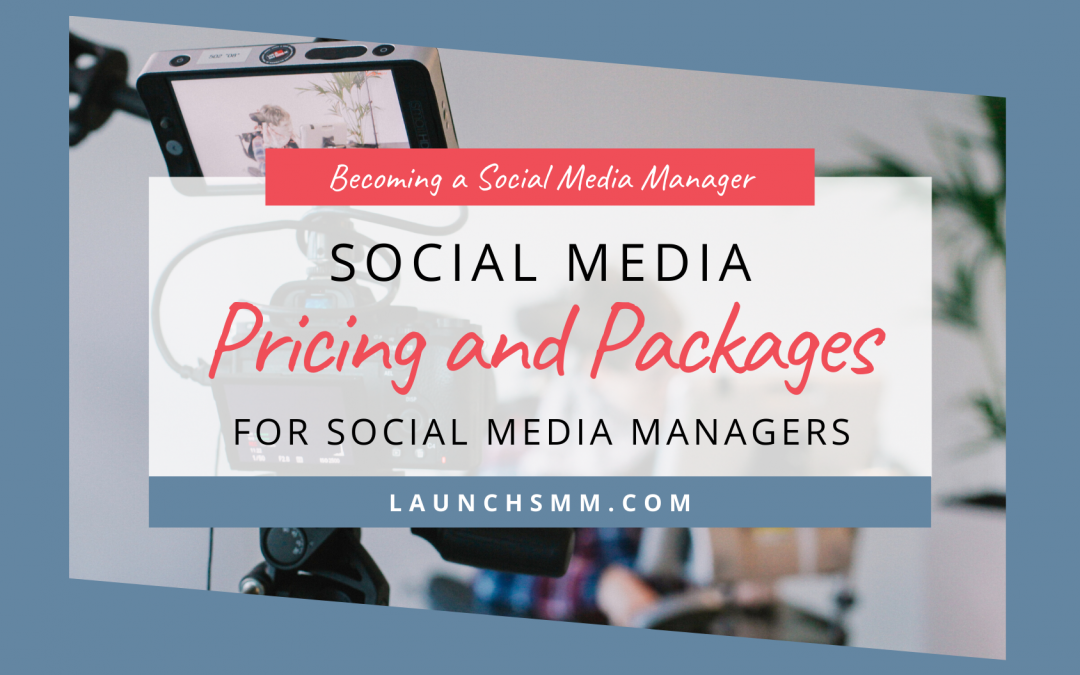 Creating Social Media Management Packages (PLUS Pricing!)