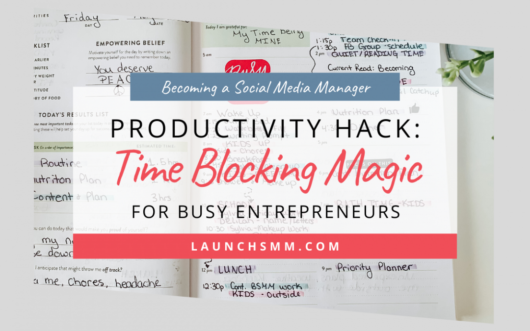 Productivity Hack: A Guide to Time Blocking